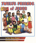 Twelve Friends Of Jesus